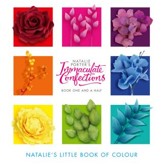 Immaculate Confections Sugar Flowers Book One and a Half